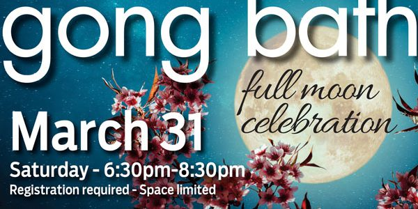 Full Moon Gong Bath Celebration